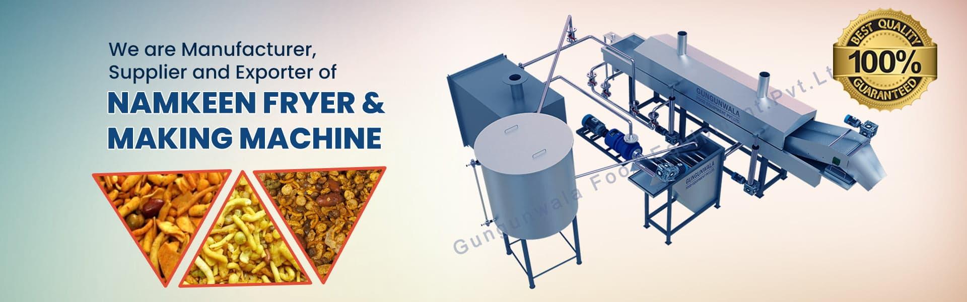 Manufacturer & Supplier - Namkeen Fryer Making Machine in Gujarat, India
